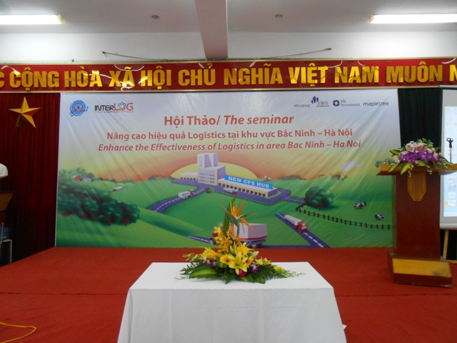 Hoi thao Nang cao hieu qua Logistics tai khu vuc Bac Ninh - Ha Noi Enhance the Effectiveness of Logistics in area Bac Ninh - Ha Noi