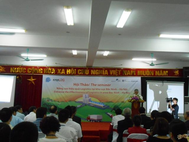 Hoi thao Nang cao hieu qua Logistics tai khu vuc Bac Ninh - Ha Noi Enhance the Effectiveness of Logistics in area Bac Ninh - Ha Noi