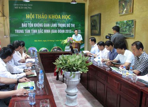 Hoi thao khoa hoc Bao ton khong gian lang trong do thi trung tam tinh Bac Ninh